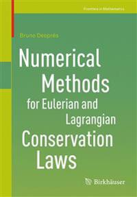 Numerical Methods for Eulerian and Lagrangian Conservation Laws