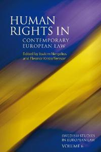 Human Rights in Contemporary European Law