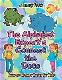 The Alphabet Expert's Connect the Dots Activity Book
