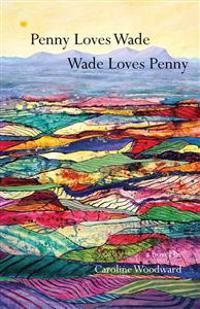 Penny Loves Wade, Wade Loves Penny
