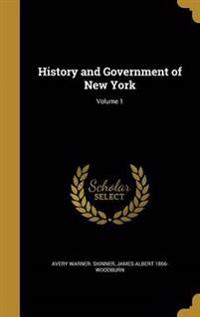 HIST & GOVERNMENT OF NEW YORK