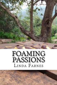 Foaming Passions