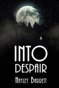 Into Despair