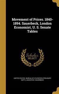 MOVEMENT OF PRICES 1840-1894 S