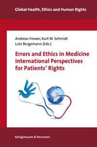 Errors and Ethics in Medicine. International Perspectives for Patients' Rights