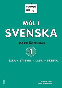 Tummen upp! Mål i svenska 1