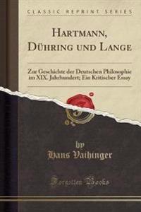 Hartmann, Duhring Und Lange
