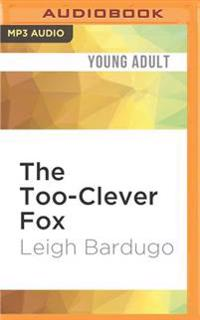 The Too-Clever Fox