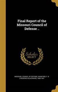 FINAL REPORT OF THE MISSOURI C