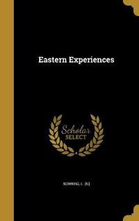 EASTERN EXPERIENCES
