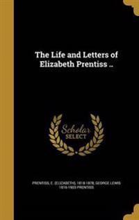 LIFE & LETTERS OF ELIZABETH PR