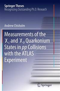 Measurements of the X C and X B Quarkonium States in Pp Collisions With the Atlas Experiment