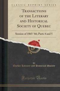 Transactions of the Literary and Historical Society of Quebec