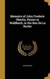 MEMOIRS OF JOHN FREDERIC OBERL