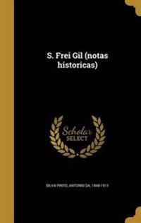 POR-S FREI GIL (NOTAS HISTORIC