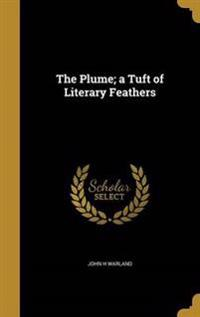 PLUME A TUFT OF LITERARY FEATH