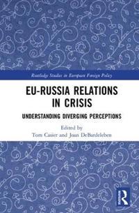 EU-Russia Relations in Crisis