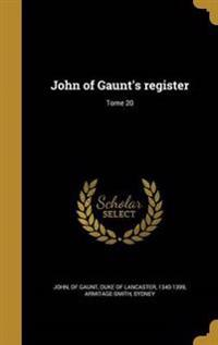 FRE-JOHN OF GAUNTS REGISTER TO