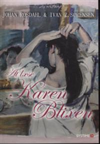 At læse Karen Blixen