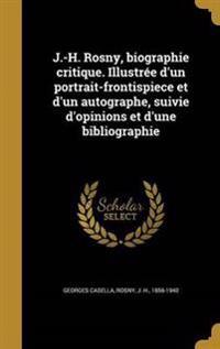FRE-J-H ROSNY BIOGRAPHIE CRITI