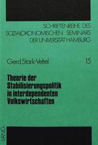 Theorie Der Stabilisierungspolitik in Interdependenten Volkswirtschaften