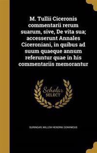 LAT-M TULLII CICERONIS COMMENT