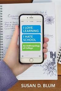 I Love Learning; I Hate School