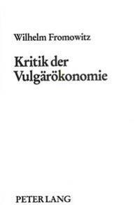 Kritik Der Vulgaeroekonomie