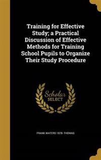 TRAINING FOR EFFECTIVE STUDY A