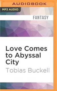 Love Comes to Abyssal City