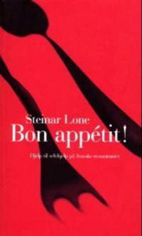 Bon appétit! - Steinar Lone pdf epub