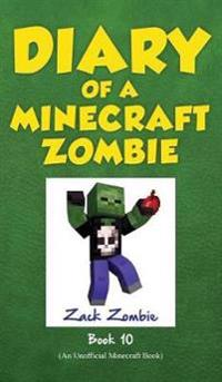 Diary of a Minecraft Zombie Book 10