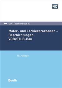 Maler- und Lackiererarbeiten - Beschichtungen VOB/STLB-Bau