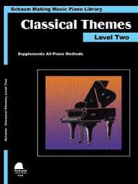 Classical Themes Level 2: Schaum Making Music Piano Library
