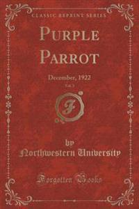 Purple Parrot, Vol. 3