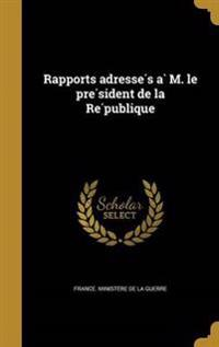 FRE-RAPPORTS ADRESSE S A M LE