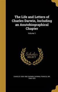 LIFE & LETTERS OF CHARLES DARW