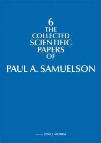 The Collected Scientific Papers of Paul Samuelson