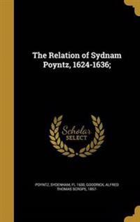 RELATION OF SYDNAM POYNTZ 1624