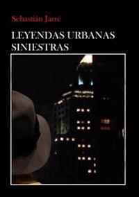 Leyendas Urbanas Siniestras