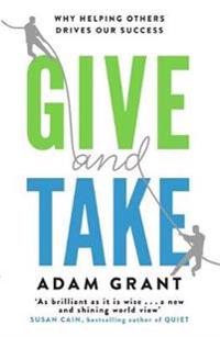 Give and take - why helping others drives our success