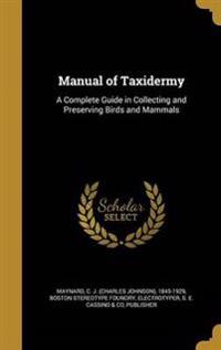 MANUAL OF TAXIDERMY