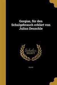 GER-GORGIAS FUR DEN SCHULGEBRA