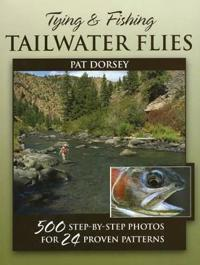 Tying and Fishing Tailwater Flies