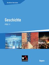 Geschichte FOS 11 Berufliche Oberschule Bayern