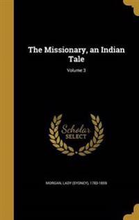 MISSIONARY AN INDIAN TALE V03