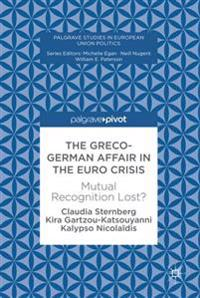 The Greco-German Affair in the Euro Crisis