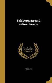 GER-SALZBERGBAU-UND SALINENKUN