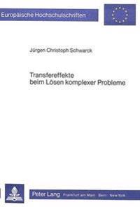 Transfereffekte Beim Loesen Komplexer Probleme