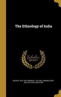 ETHNOLOGY OF INDIA